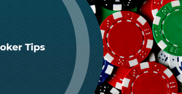 Poker Tips To Quickly and Significantly Improve Your Win Rate